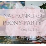 Finał konkursu Peony Party