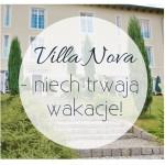 Villa Nova – niech trwają wakacje