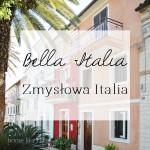 Bella Italia, Zmysłowa Italia