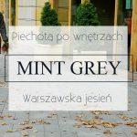 Warszawska jesień – Mint Grey