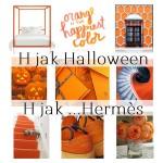 H jak Halloween, H jak Hermès?