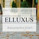 Warszawska jesień – Elluxus
