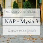 NAP Mysia 3 – piechotą po wnętrzach