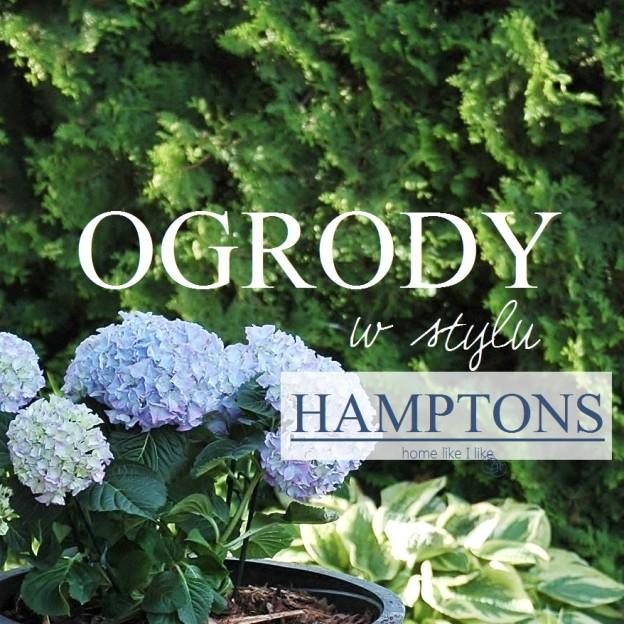 OGRODY W HAMPTONS