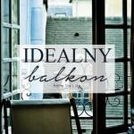Zielony balkon – rozważania bez recepty