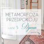 Metamorfoza przedpokoju – Cz.3 Dywan