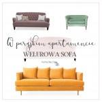 W paryskim apartamencie – welurowa sofa