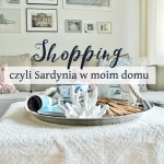 Shopping, czyli Sardynia w moim domu